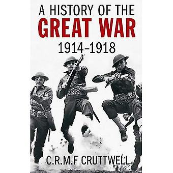 A History of the Great War 1914-1918