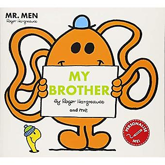 Mr Men My Brother - Mr. Men and Little Miss Picture Books (Paperback)
