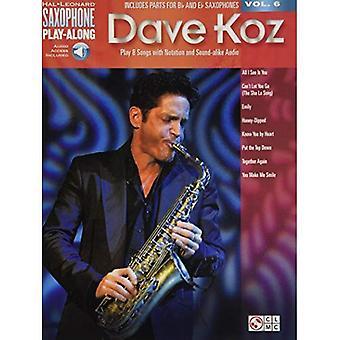 Saxophon Play-Along Volume 6 Dave Koz Sax (Hal Leonard Saxophon Play-Along)
