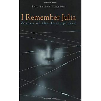 I Remember Julia: Voices of the Disappeared