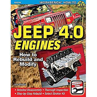 Jeep 4.0 Engines: How to Rebuild and Modify (Sa Design)