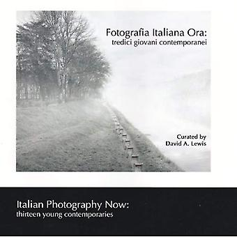 Fotografia Italiana Ora / Italian Photography Now: Thirteen Young Contemporaries