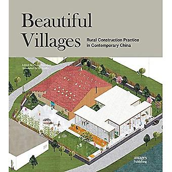Beautiful Villages: Rural Construction Practice in Contemporary China