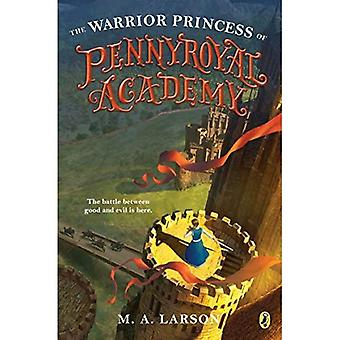 The Warrior Princess of Pennyroyal Academy