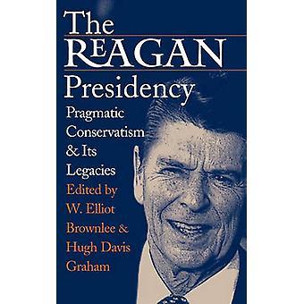 Presidencia de Reagan por Brownlee y Elliot W.
