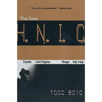 Il nuovo H.N.I.C. La morte dei diritti civili e il Regno di Hip Hop di Boyd & Todd