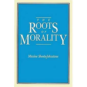 As raízes da moralidade por SheetsJohnstone & Maxine