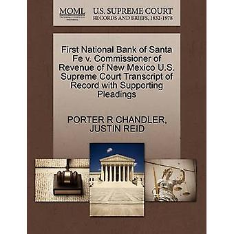 First National Bank of Santa Fe v. Commissioner of Revenue of New Mexico U.S. Supreme Court Transcript of Record with Supporting Pleadings by CHANDLER & PORTER R