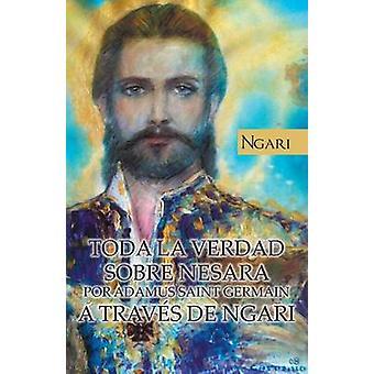 Toda La Verdad Sobre Andeson Por Adamus Saint Germain uma Traves de Ngari Pires & Maria Cecilia Teixeira
