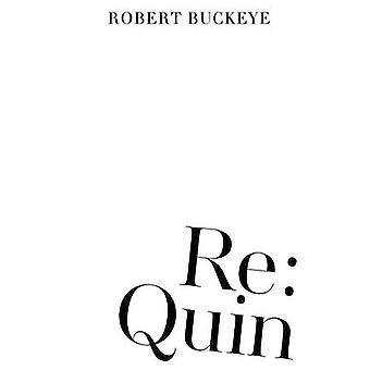Re Quin by Buckeye & Robert