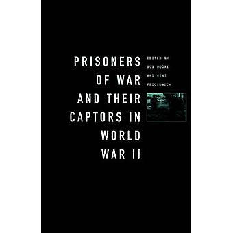 PrisonersOfWar and Their Captors in World War II by Moore & Bob