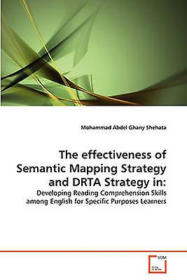The effectiveness of Sehommetic Mapping Strategy and DRTA Strategy in by Abdel Ghany Shehata & Mohammad