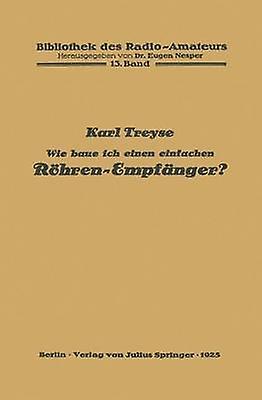 Wie baue ich einen einfachen RhrenEmpfnger by Treyse & Karl