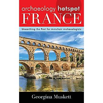 Arqueologia Hotspot França - desenterrar o passado para presença de poltrona