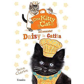 Dra Kitty Cat. Daisy La Gatita