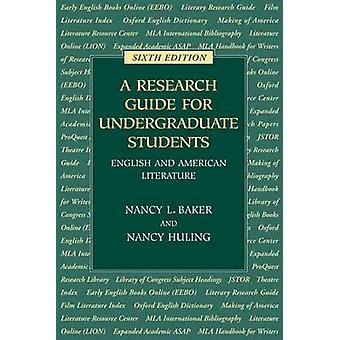 A Research Guide for Undergraduate Students - English and American Lit