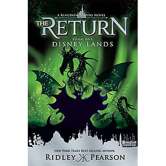 Kingdom Keepers - The Return Book One Disney Lands - Book one by Ridley