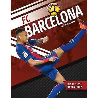 FC Barcelona by Jonathan Avise - 9781532111310 Book