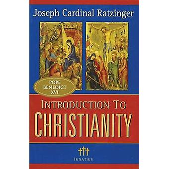 Introduction to Christianity (Revised edition) by Joseph Ratzinger -