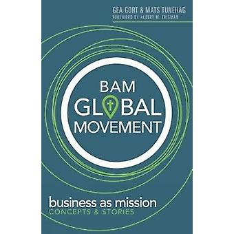 BAM Global Movement by Gea Gort - 9781683070870 Book