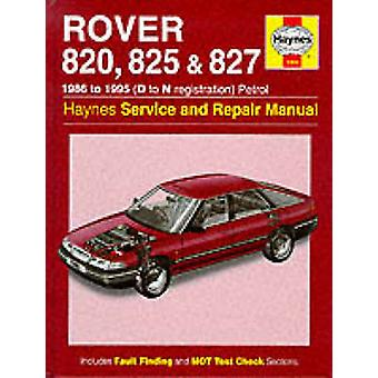 Rover 800 Series Service and Repair Manual (New edition) by John S. M
