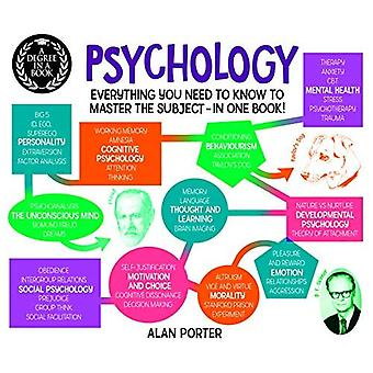 Degree in a Book: Psychology: Everything You Need to Know to Master the Subject ... In One Book!