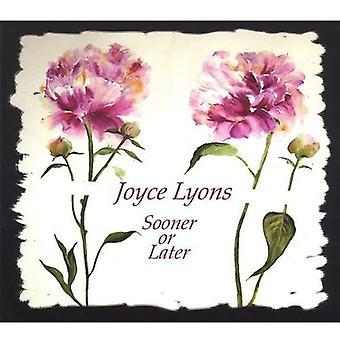 Importieren Sie Joyce Lyons - früher oder später [CD] USA