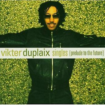 Vikter Duplaix - singler (optakt til fremtiden) [CD] USA import