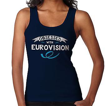 Besatt av Eurovision kvinnor Vest