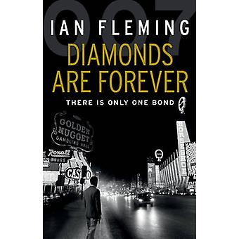Diamonds are Forever - James Bond 007 by Ian Fleming - Giles Foden - 9