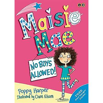 No Boys Allowed by Poppy Harper - Clare Elsom - 9780349001531 Book