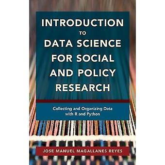 Introduction to Data Science for Social and Policy Research - Collecti
