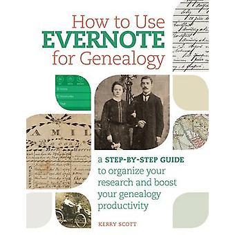 Comment utiliser Evernote pour la généalogie - un Guide étape par étape pour organiser Y