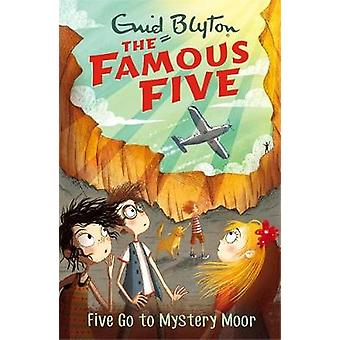 Five Go To Mystery Moor - Book 13 by Enid Blyton - 9781444935134 Book