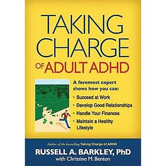 Taking Charge of Adult ADHD by Russell A. Barkley - 9781606233382 Book