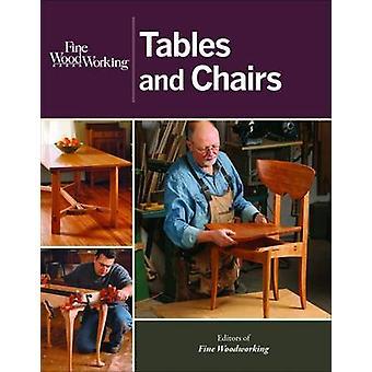 Tables et chaises par les éditeurs de - Fine Woodworking--Bo 9781627103855