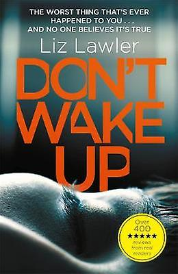Don't Wake Up - The most gripping first chapter you will ever read! by