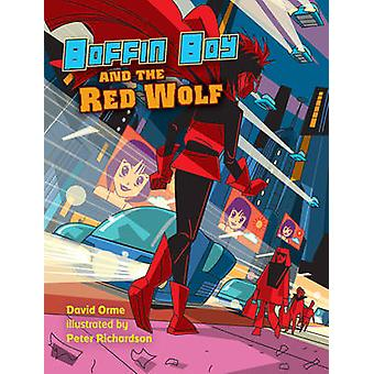Boffin Boy and the Red Wolf - v. 8 by David Orme - 9781841676166 Book
