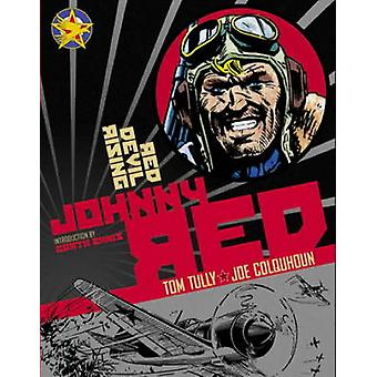 Johnny Red - v. 2 - Red Devil Rising by Tom Tully - Joe Colquhoun - Gar