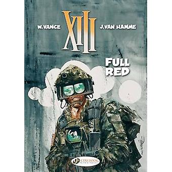 XIII - v. 5 - Full Red by Jean van Hamme - William E. Vance - 978184918