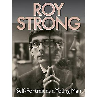 Roy Strong - Self-Portrait as a Young Man by Roy Strong - 978185124282