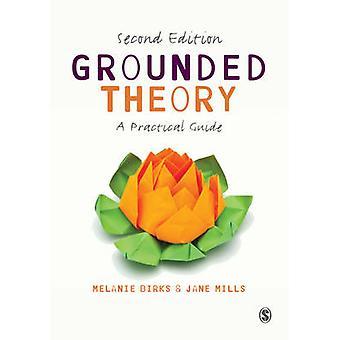 Geerdeten Theorie - ein praktischer Leitfaden (2. überarbeitete Auflage) von Melanie B