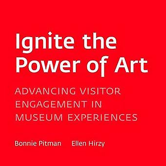 Ignite the Power of Art - Advancing Visitor Engagement in Museums by B