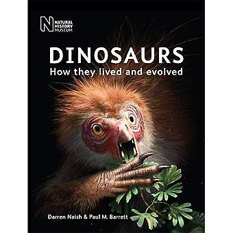 Dinosaurs: How they lived and evolved
