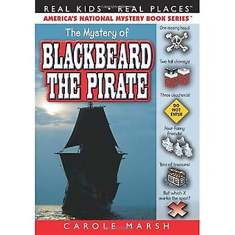 The Mystery of Blackbeard the Pirate (Paperback) (Real Kids, Real Places)