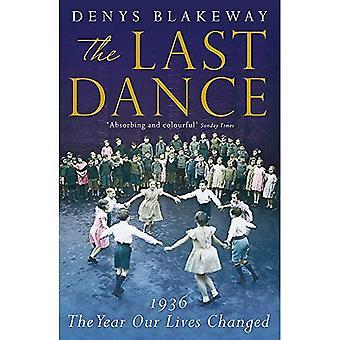Sista dansen: 1936, året vårt liv förändrats