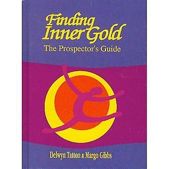 Finding Inner Gold: The Prospector's Guide