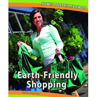 Earth-Friendly Shopping (How to Be Earth Friendly)