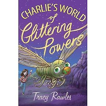 Charlie's World of Glittering Powers