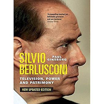 Silvio Berlusconi: Tv, magt og arv: ny opdateret udgave: tv, magt og arv